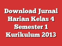 Download Jurnal Harian Kelas 4 Semester 1 Kurikulum 2013